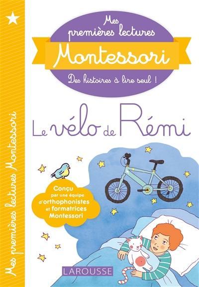 Le vélo de Rémi; Précédé de Le bébé de Tata Lila