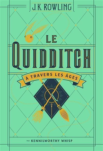 Le quidditch à travers les âges
