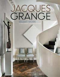 Jacques Grange : oeuvres récentes