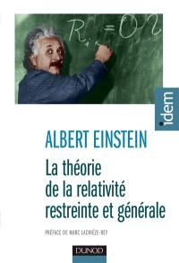 La théorie de la relativité restreinte et générale; Suivi de La relativité et le problème de l'espace