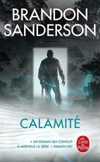 Coeur d'acier. Volume 3, Calamité