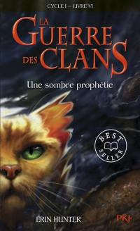 La guerre des clans. Volume 6, Une sombre prophétie