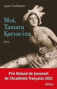 Moi, Tamara Karsavina