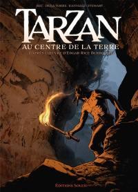 Tarzan. Vol. 2. Tarzan au centre de la Terre