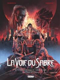 La voie du sabre. Volume 3, L'incendie de l'esprit