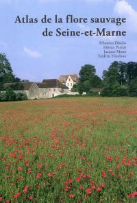 Atlas de la flore sauvage de Seine-et-Marne
