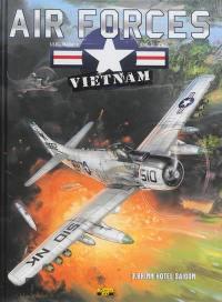 Air forces Vietnam. Volume 3, Brink Hotel Saigon