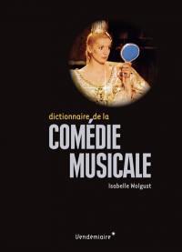 Dictionnaire de la comédie musicale