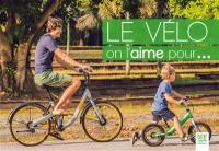 Le vélo, on l'aime pour...