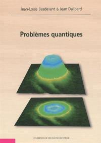 Problèmes quantiques