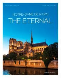 Notre-Dame de Paris, the eternal