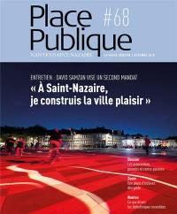 Place publique, Nantes Saint-Nazaire. n° 68, Les associations, pouvoirs et contre-pouvoirs