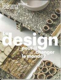 Télérama, hors série. n° 228, Le design peut-il changer le monde ?