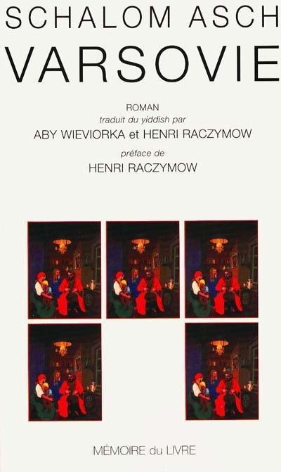 Avant le déluge. Volume 2, Varsovie