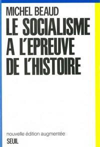 Le Socialisme à l'épreuve de l'histoire