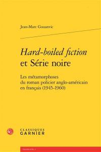 Hard-boiled fiction et Série noire