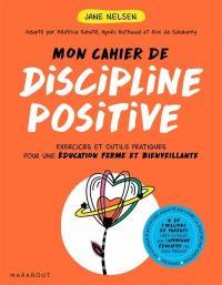 Mon cahier discipline positive