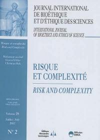 Journal international de bioéthique et d'éthique des sciences. n° 2 (2017), Risque et complexité