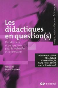 Les didactiques en question(s)