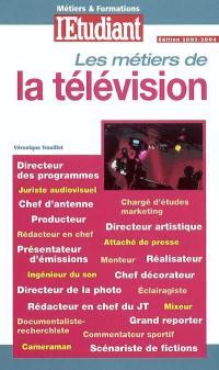 Les métiers de la télévision