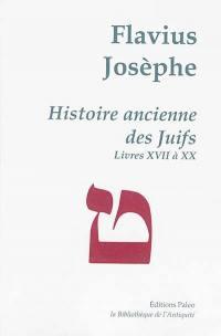 Oeuvres complètes, Volume 5, Histoire ancienne des Juifs, Livres XVII-XX