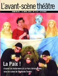 Avant-scène théâtre (L'). n° 1110, La paix !