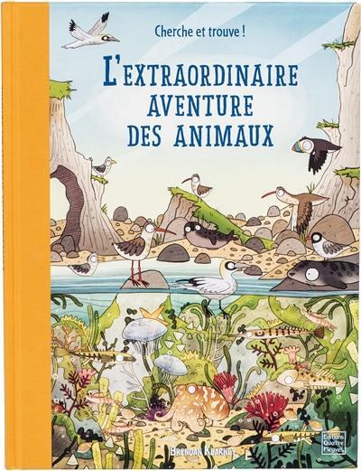L'extraordinaire aventure des animaux