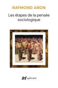 Les Etapes de la pensée sociologique