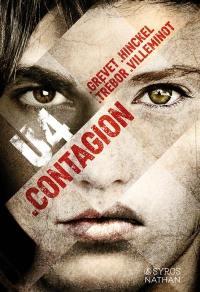 U4, Contagion