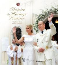 L'histoire du mariage princier