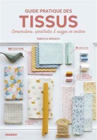 Guide pratique des tissus