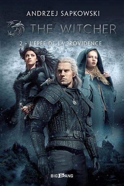 The witcher. Volume 2, L'épée de la providence