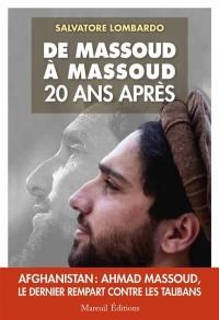 De Massoud à Massoud : l'Afghanistan vingt ans après