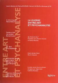 La guerre entre art et psychanalyse