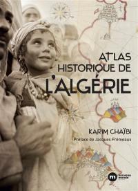 Atlas historique de l'Algérie