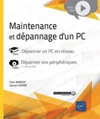 Maintenance et dépannage d'un PC