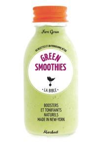 Green smoothies, la bible