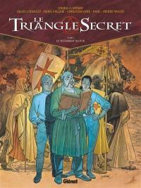 Le triangle secret. Volume 1, Le testament du fou