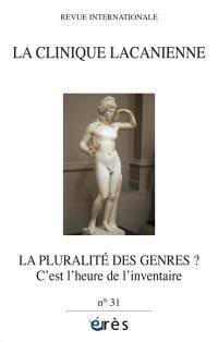 Clinique lacanienne (La). n° 31, La pluralité des genres ?