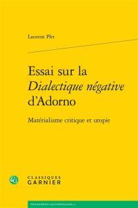 Essai sur la Dialectique négative d'Adorno