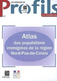 Atlas des populations immigrées de la région Nord-Pas-de-Calais