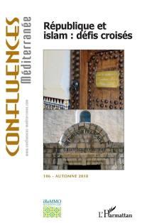 Confluences Méditerranée. n° 106, République et islam