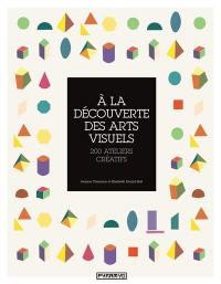 A la découverte des arts visuels