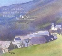 Un aquarelliste dans les Pyrénées
