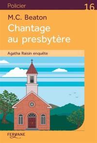 Agatha Raisin enquête, Chantage au presbytère
