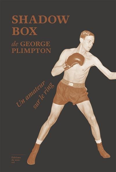Shadow box : un amateur sur le ring