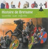 Histoire de Bretagne. Volume 4, Des Bretons en Armorique au royaume de Bretagne