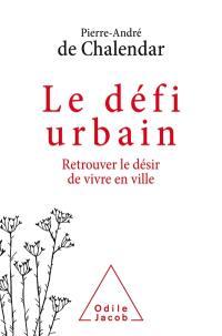 Le défi urbain