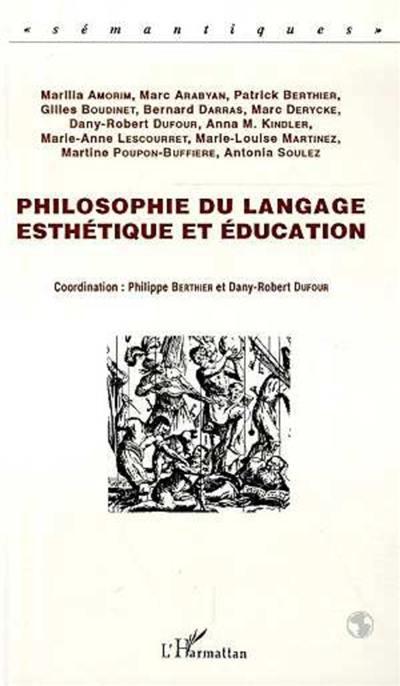 Philosophie du langage, esthétique et éducation