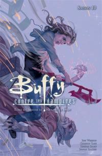 Buffy contre les vampires. Volume 6, Savoir se prendre en main